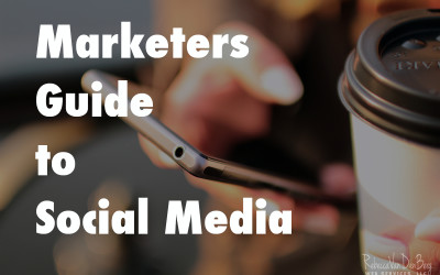 Marketers Guide to Social Media