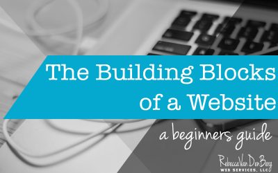 The Building Blocks of a Website – A Beginners Guide