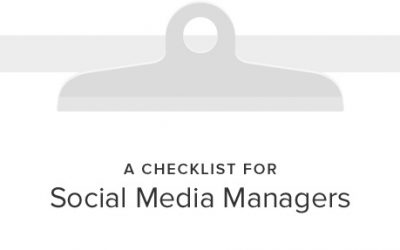 The Perfect Checklist For Social Media Managers