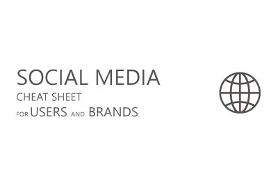 Social Media Cheat Sheet for Users and Brands